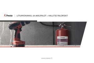 Presto_litiumioiniakku-ja-akkupalot-opas